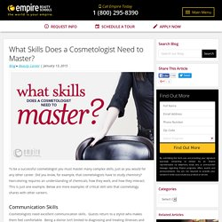 What Skills Does a Cosmetologist Need to Master?