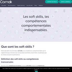 Que sont les soft skills ? Définition de ces compétences - Cornak