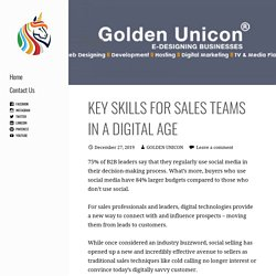 KEY SKILLS FOR SALES TEAMS IN A DIGITAL AGE - GOLDEN UNICON