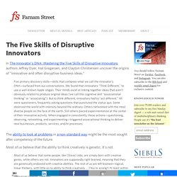 The Five Skills of Disruptive Innovators