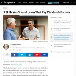 9 Skills You Should Learn That Pay Dividends Forever