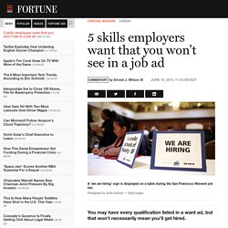 5 skills employers want that you won't see in a job ad