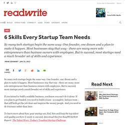 6 Skills Every Startup Team Needs