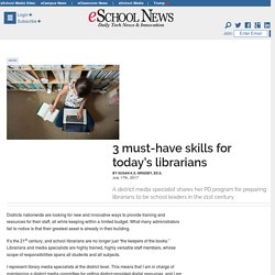 3 must-have skills for today's librarians