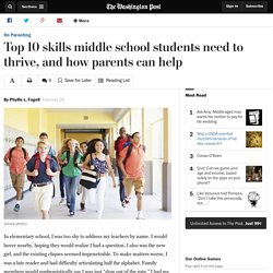 Top 10 skills middle school students need to thrive, and how parents can help