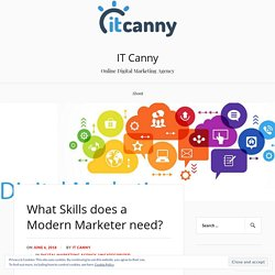 What Skills does a Modern Marketer need? – IT Canny