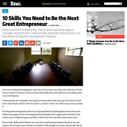 10 Skills You Need to Be the Next Great Entrepreneur