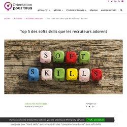Top 5 des softs skills que les recruteurs adorent