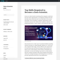 Top Skills Required to Become a Data Scientist. – Data Scientist Jobs