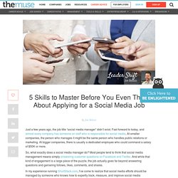5 Skills Social Media Managers Need to Have in 2015