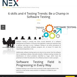 Skill and testing trends to become a winner in software testing