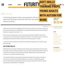 Soft skills training preps young adults with autism for work