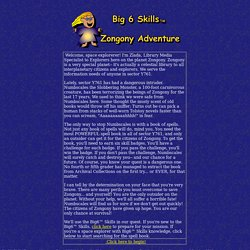 Big 6 Skills Zongony Adventure Intro Page