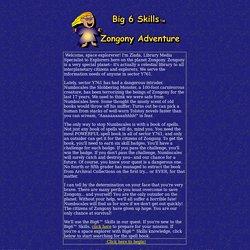 Big 6 Skills Zongony Adventure Intro Page