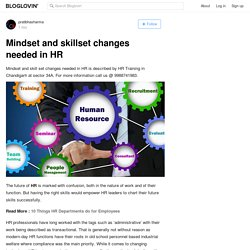 Mindset and skillset changes needed in HR