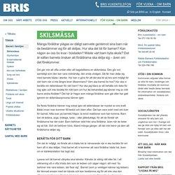 Skilsmässa - BRIS