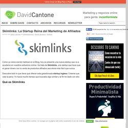 Skimlinks: La Startup Reina del Marketing de Afiliados