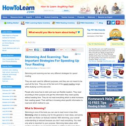Skimming And Scanning: Two Important Strategies For Speeding Up Your Reading