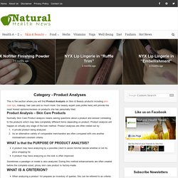 Skin Care Tips & Beauty Product Analysis