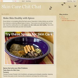 Use Spices for Skin Care