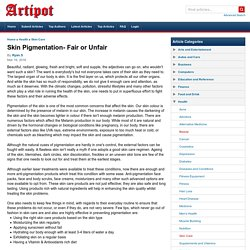 Skin Pigmentation- Fair or Unfair