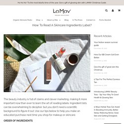How To Read A Skincare Ingredients Label? – La Mav