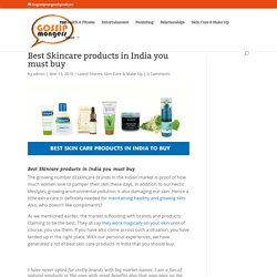 Best Skincare products in India you must buy