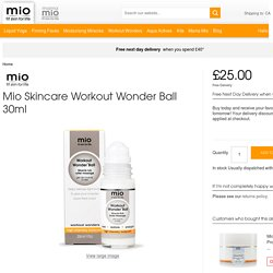 Mio Skincare Workout Wonder Ball 30ml Health & Beauty - FREE Delivery
