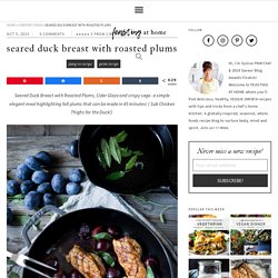 Crispy-Skinned Duck Breast with Roasted Plums