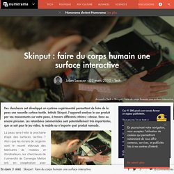 Skinput : faire du corps humain une surface interactive - Tech - Numerama