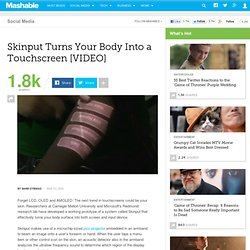 Skinput Turns Your Body Into a Touchscreen