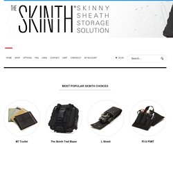 Skinth Solutions | Home of the Skinny Sheath
