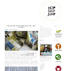 hop skip jump: whole lotta quilt