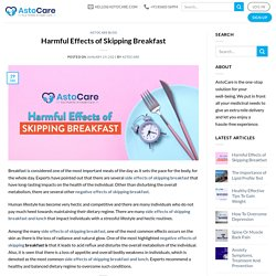 Harmful Effects of Skipping Breakfast - AstoCare