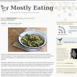 Skirlie – fast savoury oats — Mostly Eating
