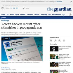 Korean hackers mount cyber skirmishes in propaganda war