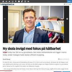 Ny skola invigd med fokus på hållbarhet - Familj - Hela Gotland