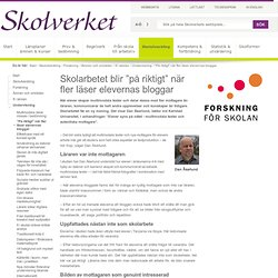 """Skolarbetet blir """"på riktigt"""" när fler läser elevernas bloggar"""