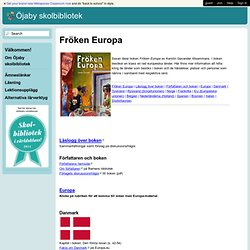 Öjaby skolbibliotek - Fröken Europa