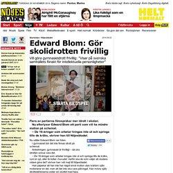 Edward Blom: Gör skolidrotten frivillig