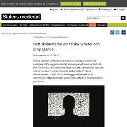 Nytt skolmaterial om falska nyheter och propaganda - Barn, unga och medier