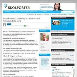 Datorbaserad lästräning bra för döva och hörselskadade barn - SkolportenSkolporten