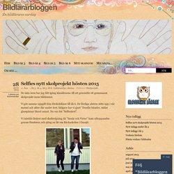 Selfies nytt skolprojekt hösten 2015