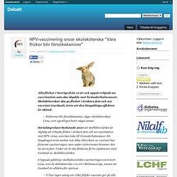 """HPV-vaccinering oroar skolsköterska """"Våra flickor blir försökskaniner"""""""