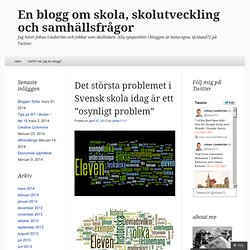 """Det största problemet i Svensk skola idag är ett """"osynligt problem"""""""
