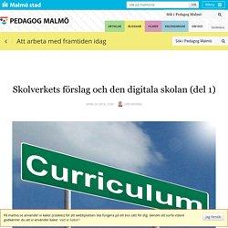 Skolverkets förslag och den digitala skolan (del 1)