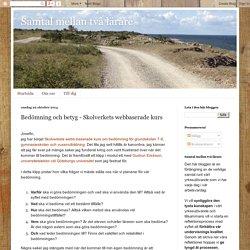Bedömning och betyg - Skolverkets webbaserade kurs