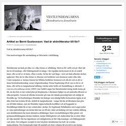 Artikel av Bernt Gustavsson: Vad är skönlitteratur till för?
