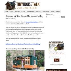 Skookum 24′ Tiny House: The Modern Lodge