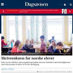 Skrivesuksess for norske elever - dagsavisen.no